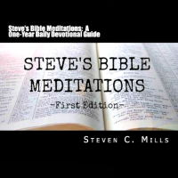Steve's Bible Meditations: A One-Year Devotional Guide